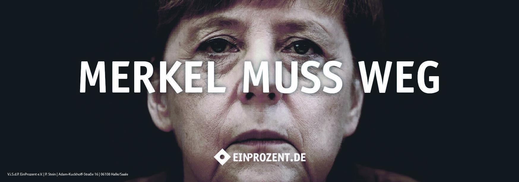 Merkel Muss Weg Ein Prozent Versand